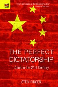 Cover of The Perfect Dictatorship: China in the 21st Century, by Stein Ringen. To be published by HKUP in 2016.